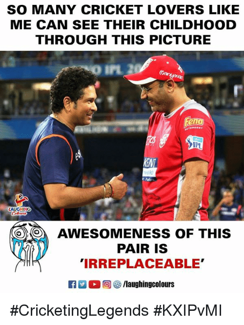 Awesomeness: SO MANY CRICKET LOVERS LIKE  ME CAN SEE THEIR CHILDHOOD  THROUGH THIS PICTURE  匋  IP  HING  0)  AWESOMENESS OF THIS  PAIR IS  IRREPLACEABLE'  ○回參/laughingcolours #CricketingLegends #KXIPvMI