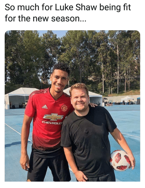 season-4: So much for Luke Shaw being fit  for the new season.  4  HEVROLET