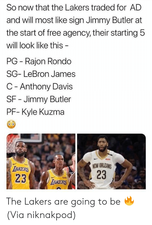 davis: So now that the Lakers traded for AD  and will most like sign Jimmy Butler at  the start of free agency, their starting 5  will look like this  PG Rajon Rondo  SG- LeBron James  C - Anthony Davis  SF - Jimmy Butler  PF- Kyle Kuzma  NEW ORLEANS  23  IAKERS  23  IAKERS The Lakers are going to be 🔥  (Via niknakpod)