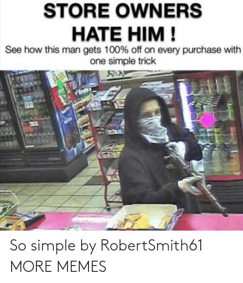 So Simple: So simple by RobertSmith61 MORE MEMES