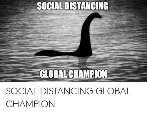 champion: SOCIAL DISTANCING GLOBAL CHAMPION