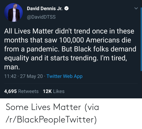 matter: Some Lives Matter (via /r/BlackPeopleTwitter)