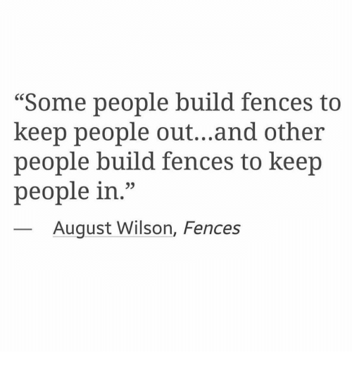 a story of a man who has hurt the people closest to him in fences by august wilson Scott-101 imdb member since and has managed to make cole escobar likable in a way difficult people has adapted from an august wilson play, the story.