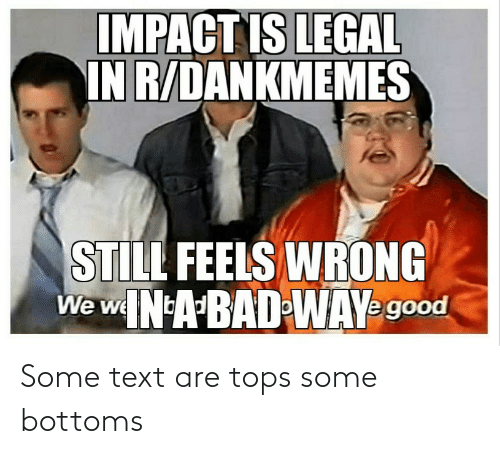 tops: Some text are tops some bottoms