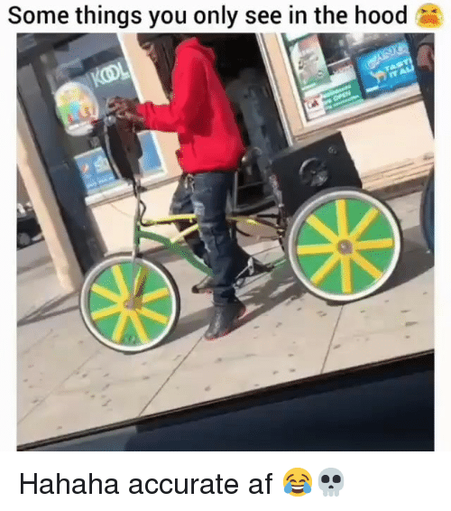 In The Hood: Some things you only see in the hood Hahaha accurate af 😂💀