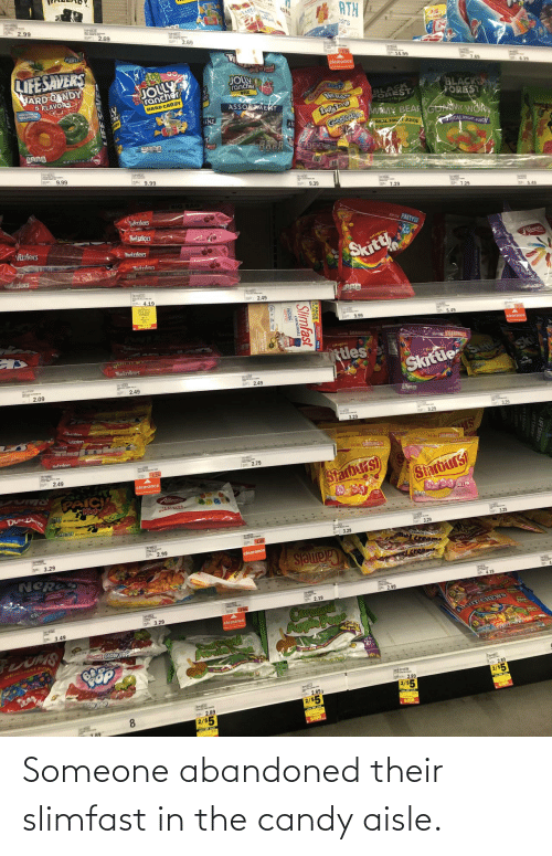 someone: Someone abandoned their slimfast in the candy aisle.