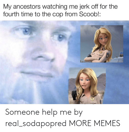 help me: Someone help me by real_sodapopred MORE MEMES