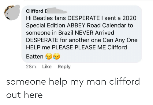 clifford: someone help my man clifford out here
