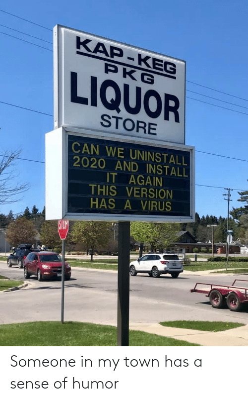humor: Someone in my town has a sense of humor