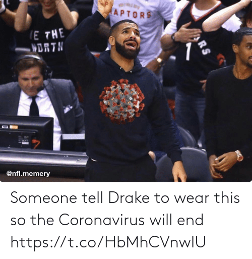 NFL: Someone tell Drake to wear this so the Coronavirus will end https://t.co/HbMhCVnwIU