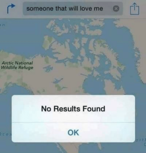 arctic: someone that will love me  Arctic National  Wildlife Refuge  No Results Found  OK  ce