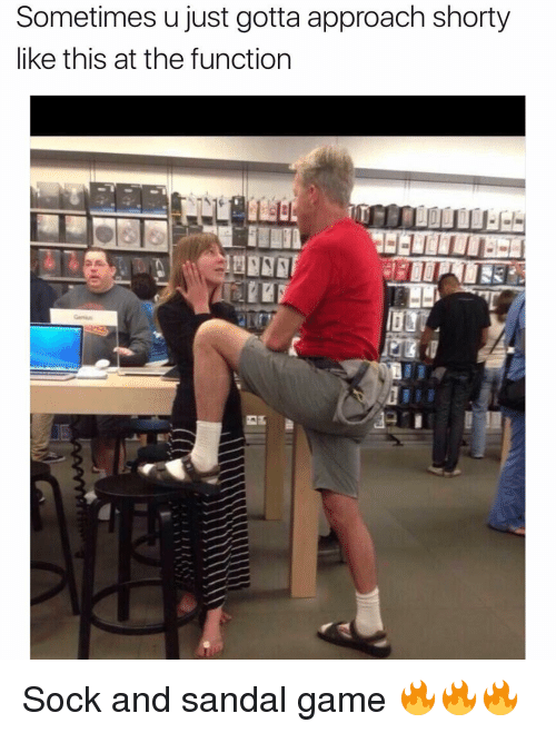 shorty's: Sometimes u just gotta approach shorty  like this at the function Sock and sandal game 🔥🔥🔥