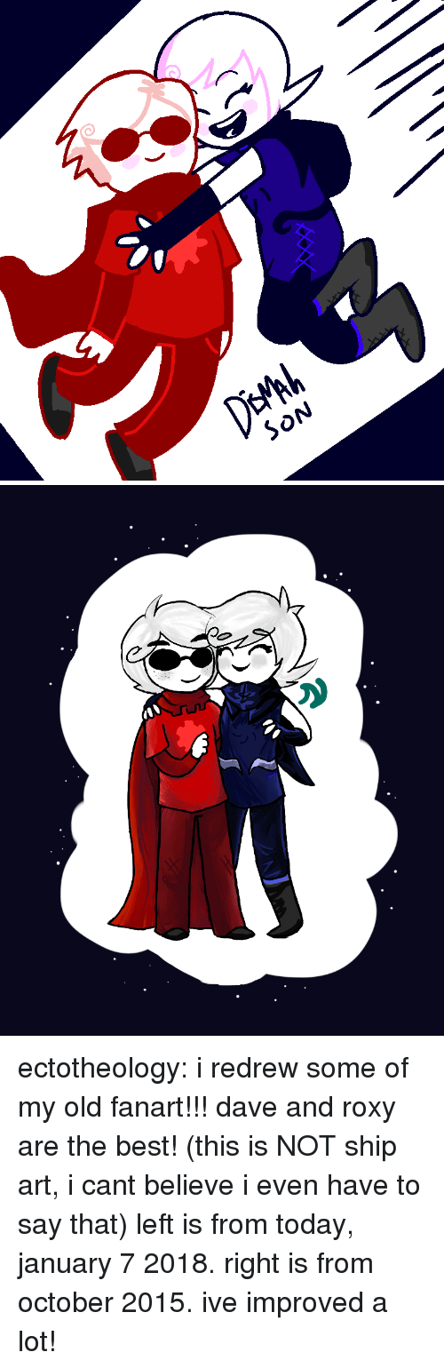 roxy: SON ectotheology: i redrew some of my oldfanart!!! dave and roxy are the best! (this is NOT ship art, i cant believe i even have to say that) left is from today, january 7 2018. right is from october 2015. ive improved a lot!