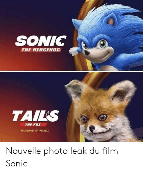 Sonic the Hedgehog: SONIC  THE HEDGEHOG  TAILS  THE FOX  THE JOURNEY TO THE HELL Nouvelle photo leak du film Sonic