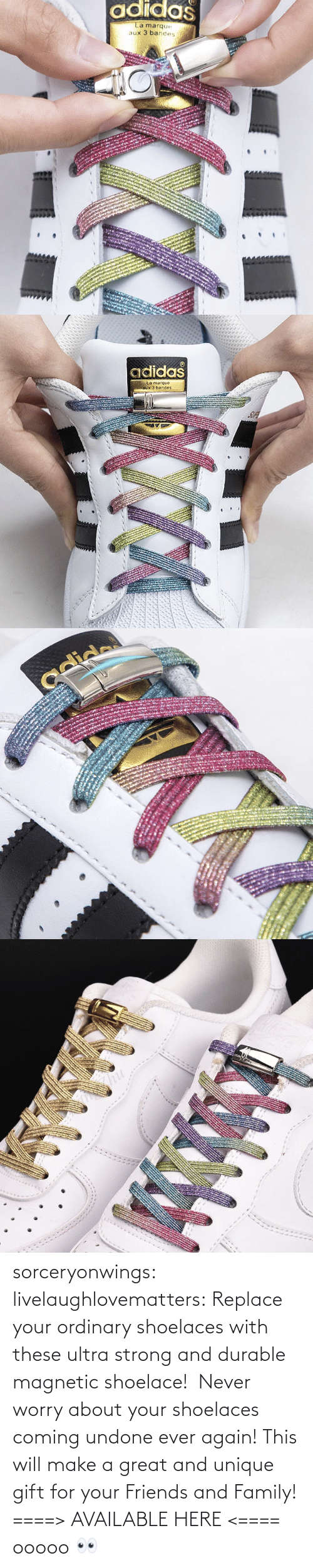 worry: sorceryonwings:  livelaughlovematters:  Replace your ordinary shoelaces with these ultra strong and durable magnetic shoelace! Never worry about your shoelaces coming undone ever again! This will make a great and unique gift for your Friends and Family! ====> AVAILABLE HERE <====    ooooo 👀