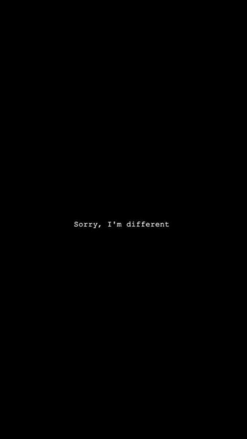 Sorry Im: Sorry, I'm different