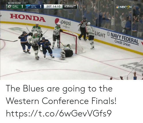 Western Conference Finals: sp NBCSN  SECOND ROUND GAME7  A epsi LIGHT wNAVYFEDERAL  HONDA pe  SLIGHT Credit Union The Blues are going to the Western Conference Finals! https://t.co/6wGevVGfs9