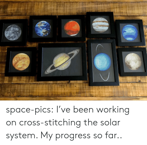 Solar System: space-pics:  I've been working on cross-stitching the solar system. My progress so far..