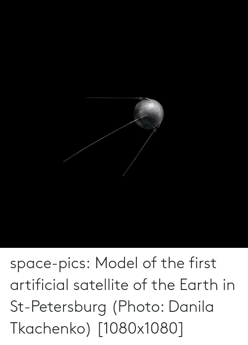 photo: space-pics:  Model of the first artificial satellite of the Earth in St-Petersburg (Photo: Danila Tkachenko) [1080x1080]