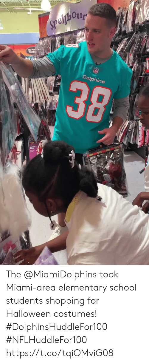 elementary school: Speljhory  INFANT  TODDI  alic  38  Dolphins The @MiamiDolphins took Miami-area elementary school students shopping for Halloween costumes! #DolphinsHuddleFor100 #NFLHuddleFor100 https://t.co/tqiOMviG08