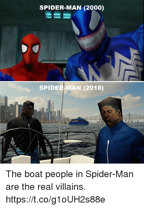Spider, SpiderMan, and Video Games: SPIDER-MAN (2000)  SPIDER-MAN (2018) The boat people in Spider-Man are the real villains. https://t.co/g1oUH2s88e