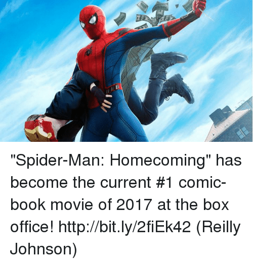 """spider-man-homecoming: """"Spider-Man: Homecoming"""" has become the current #1 comic-book movie of 2017 at the box office! http://bit.ly/2fiEk42  (Reilly Johnson)"""