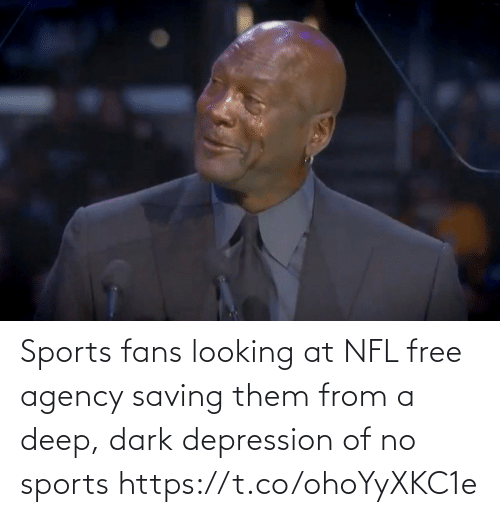 NFL: Sports fans looking at NFL free agency saving them from a deep, dark depression of no sports https://t.co/ohoYyXKC1e