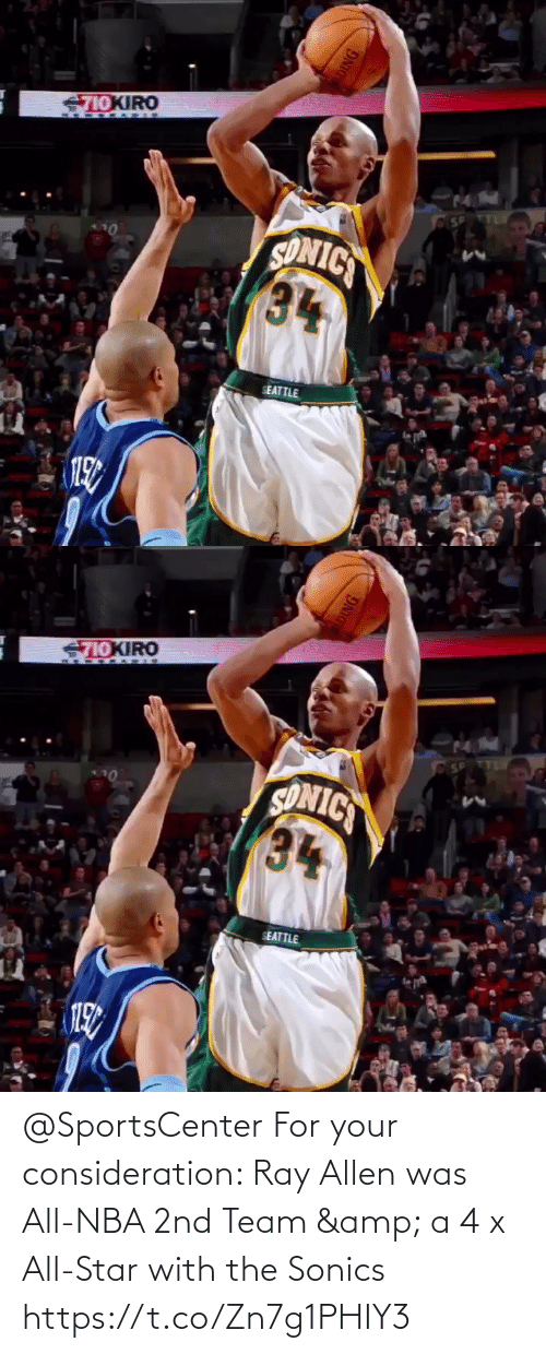consideration: @SportsCenter For your consideration: Ray Allen was All-NBA 2nd Team & a 4 x All-Star with the Sonics  https://t.co/Zn7g1PHIY3