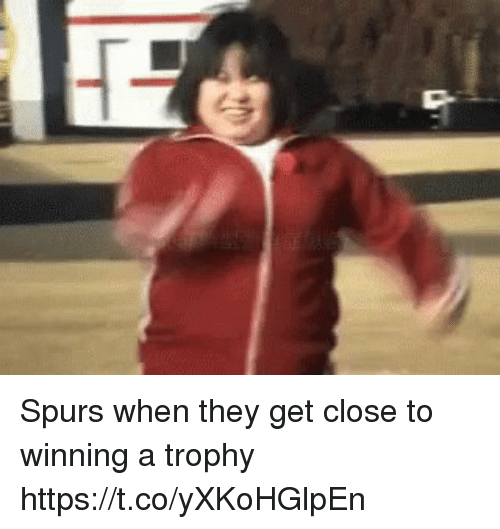Spurs: Spurs when they get close to winning a trophy https://t.co/yXKoHGlpEn