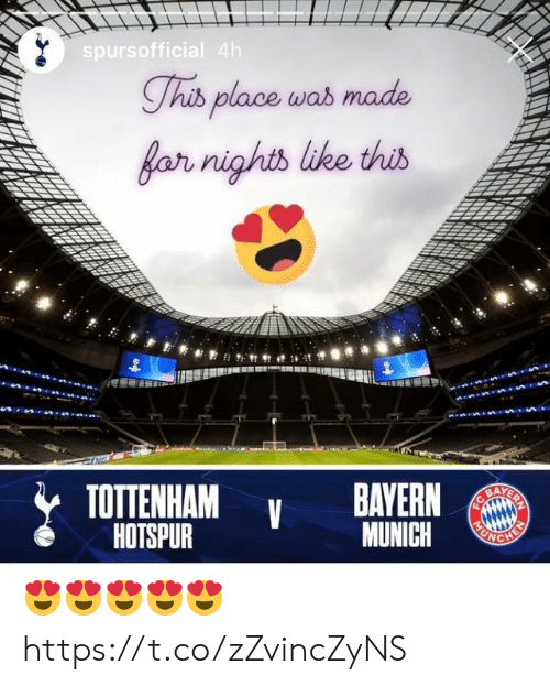 Bayern: spursofficial 4h  Thib place was made  far nights like this  TOTTENHAM  HOTSPUR  BAYERN  BAYERN  MUNICH  FC  HEN 😍😍😍😍😍 https://t.co/zZvincZyNS