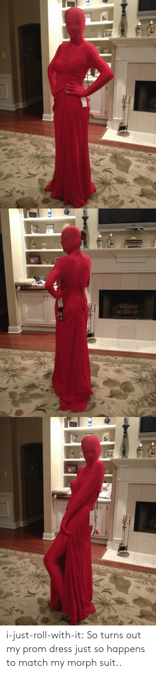 Prom Dress: SSA   %23 i-just-roll-with-it:  So turns out my prom dress just so happens to match my morph suit..