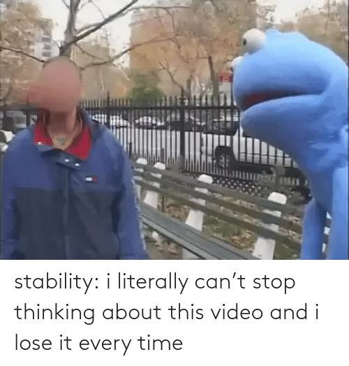 Thinking About: stability: i literally can't stop thinking about this video and i lose it every time