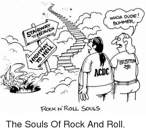 Dude, Heaven, and Rock and Roll: STAIRWAY >  TO HEAVEN  WHOA DUDE!  LEDZEPTUN  RocK N'ROLL SOULS <p>The Souls Of Rock And Roll.</p>