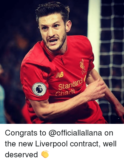 Congrations: Standard  Char  L Congrats to @officiallallana on the new Liverpool contract, well deserved 👏