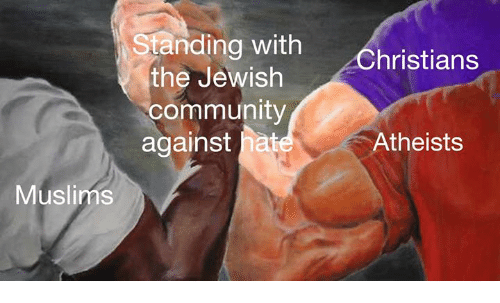 Community, Jewish, and Hat: Standing with  the Jewish  community  against hat  Christians  Atheists  Muslims