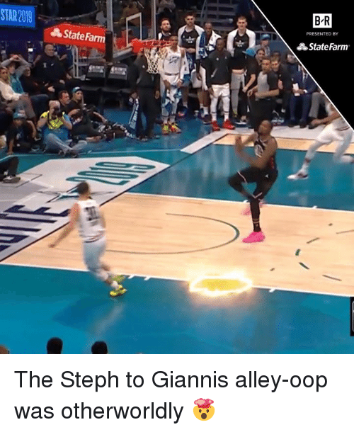 State Farm: STAR 2019  B-R  PRESENTED BY  State/m  State Farm The Steph to Giannis alley-oop was otherworldly 🤯