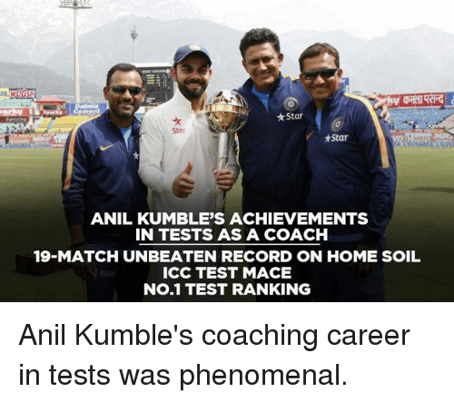 Memes, Phenomenal, and Home: Star  Stor  *Star  ANIL KUMBLE'S ACHIEVEMENTS  IN TESTS AS A COACH  19-MATCH UNBEATEN RECORD ON HOME SOIL  ICC TEST MACE  No.1 TEST RANKING Anil Kumble's coaching career in tests was phenomenal.