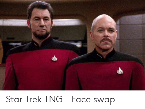 Star Trek: Star Trek TNG - Face swap