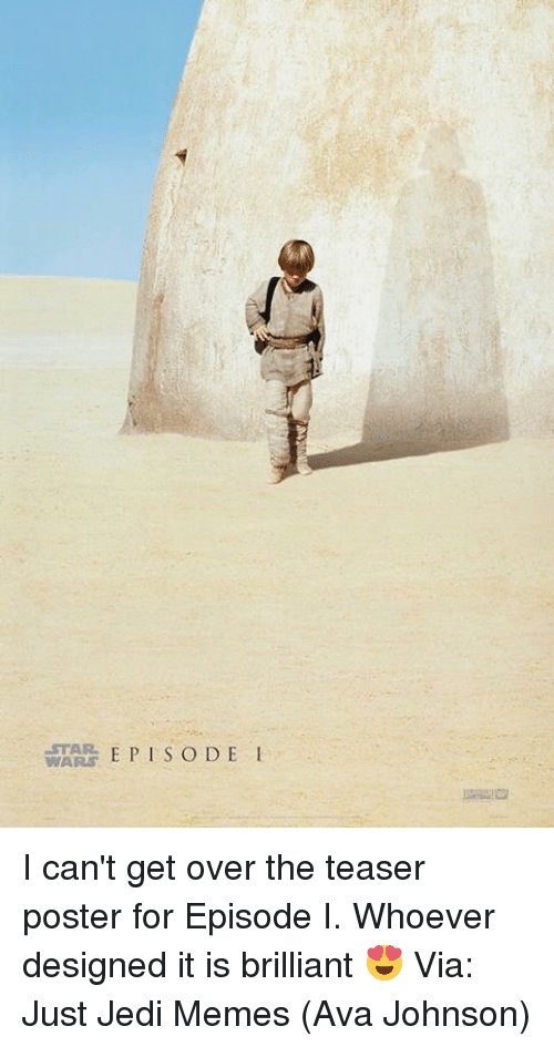 posterize: STAR  WARS E PISODE I I can't get over the teaser poster for Episode I. Whoever designed it is brilliant 😍  Via: Just Jedi Memes (Ava Johnson)