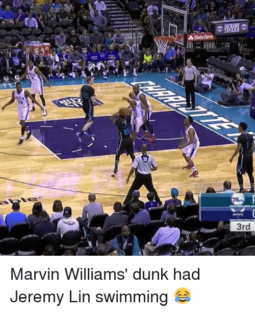 Jeremy Lin: State Farm  3rd Marvin Williams' dunk had Jeremy Lin swimming 😂