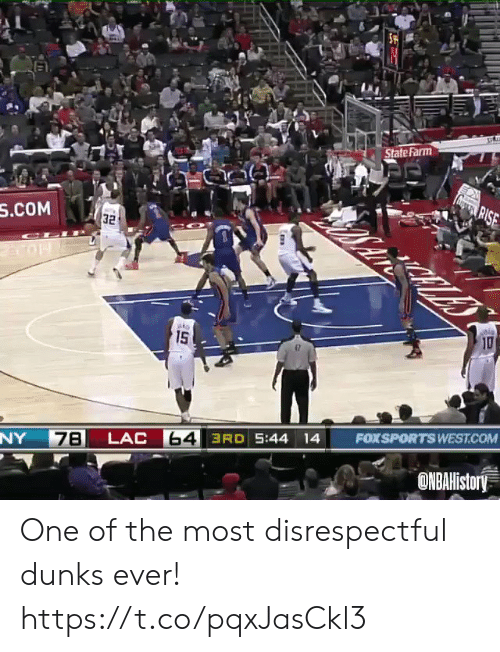State Farm: State Farm  agRISE  S.COM  32  10  ato  15  FOXSPORTS WEST.COM  64 3RD 5:44 14  LAC  7B  NY  ONBAHistory One of the most disrespectful dunks ever! https://t.co/pqxJasCkl3