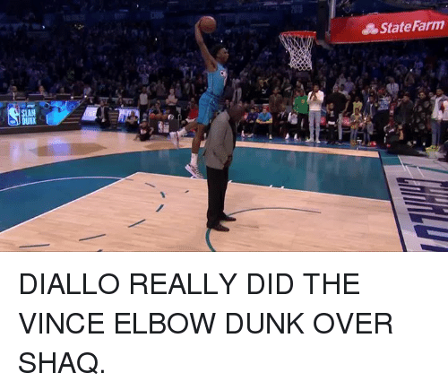 Dunk, Shaq, and State Farm: State Farm  SLAM DIALLO REALLY DID THE VINCE ELBOW DUNK OVER SHAQ.