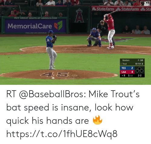 montero: State Farm  State Farm  Sta  ww  BUY GREAT SEATS AT ANGELS.COM  MemorialCare  FOLLOW US DANGELS  Montero  P: 10  O FOR 3  2. Trout  TEX  LAA  A 5  1 Out  8  2-2  24 RT @BaseballBros: Mike Trout's bat speed is insane, look how quick his hands are 🔥 https://t.co/1fhUE8cWq8