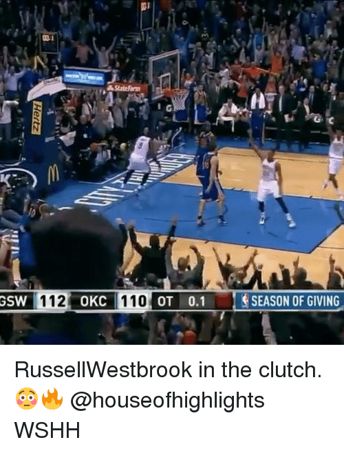 Statefarm: StateFarm  SEASON OF GIVING  GSW  112  OKC RussellWestbrook in the clutch. 😳🔥 @houseofhighlights WSHH