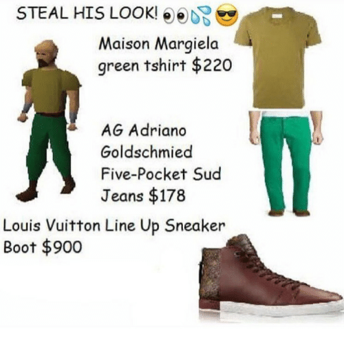 maison: STEAL HIS LOOK!  Maison Margiela  green tshirt $220  AG Adriano  Goldschmied  Five-Pocket Sud  Jeans $178  Louis Vuitton Line Up Sneaker  Boot 900