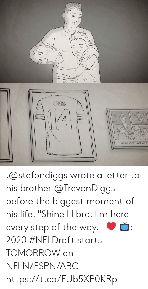 """Letter: .@stefondiggs wrote a letter to his brother @TrevonDiggs before the biggest moment of his life.   """"Shine lil bro. I'm here every step of the way."""" ❤️  📺: 2020 #NFLDraft starts TOMORROW on NFLN/ESPN/ABC https://t.co/FUb5XP0KRp"""