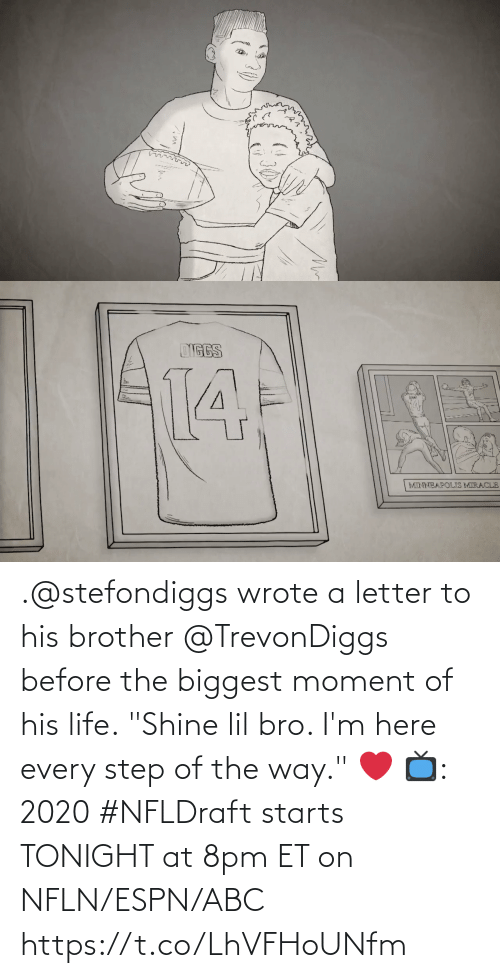 """Letter: .@stefondiggs wrote a letter to his brother @TrevonDiggs before the biggest moment of his life.  """"Shine lil bro. I'm here every step of the way."""" ❤️  📺: 2020 #NFLDraft starts TONIGHT at 8pm ET on NFLN/ESPN/ABC https://t.co/LhVFHoUNfm"""