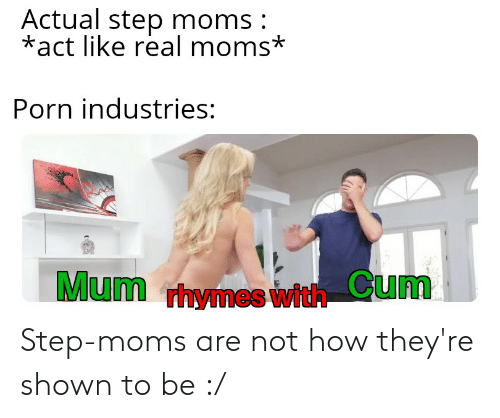 Shown: Step-moms are not how they're shown to be :/