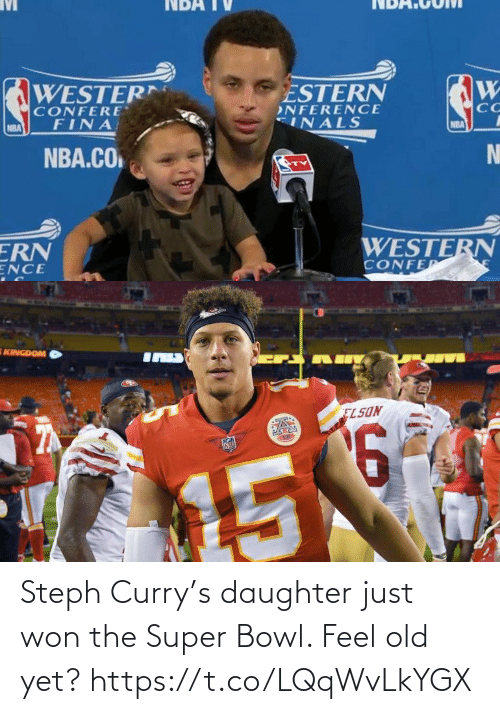 Feel Old Yet: Steph Curry's daughter just won the Super Bowl. Feel old yet? https://t.co/LQqWvLkYGX