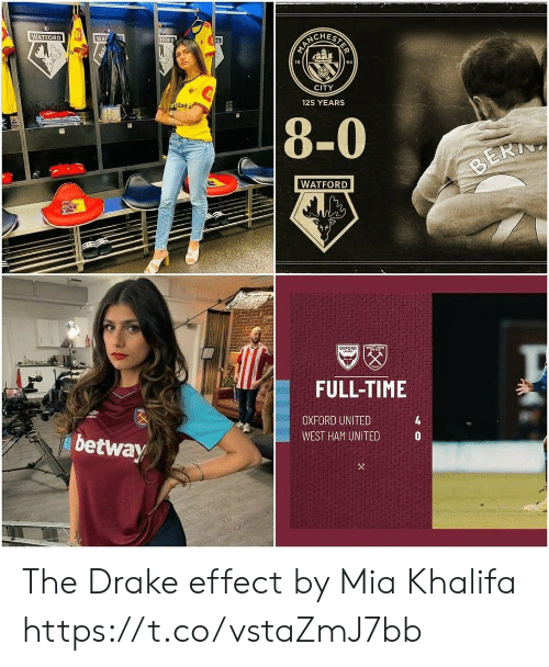west ham: STER  WATFORD  WAT  R0  TFORD  94  18  CITY  125 YEARS  ortsbet.i  8-0  BERI  WATFORD  WSTHTY  aXFORD  MIT  FULL-TIME  4  OXFORD UNITED  WEST HAM UNITED  betway The Drake effect by Mia Khalifa https://t.co/vstaZmJ7bb